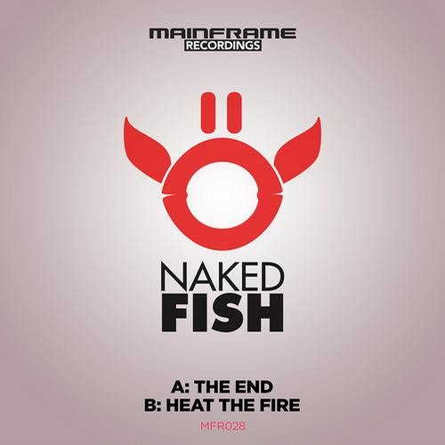 Heat The Fire by Naked Fish