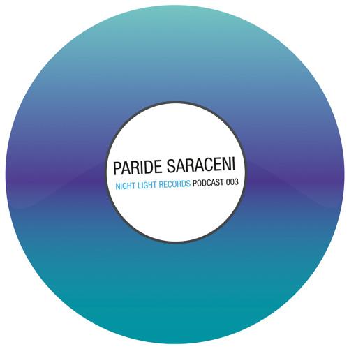 Paride Saraceni - Night Light Records Podcast 003