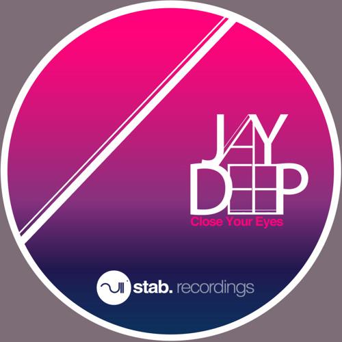 Jay Deep - Close Your Eyes