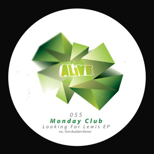 Monday Club - Bent Over [ALiVE055]