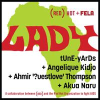 tUnE-yArDs and ?uestlove - Lady (Ft. Angelique Kidjo and Akua Naru)