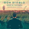 "Don Diablo - Edge Of The Earth (Titlesong ""The New Wilderness"")"