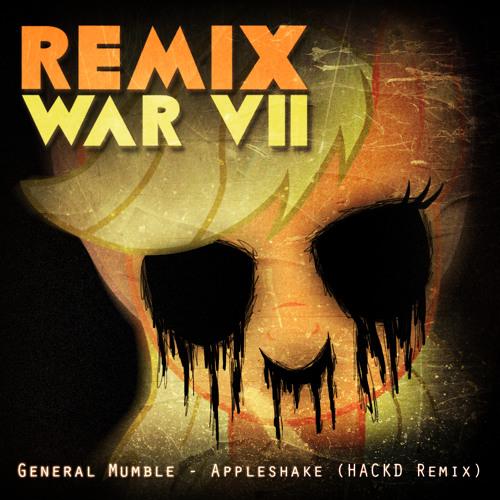 General Mumble - Appleshake (HACKD Remix) [Remix War VII]