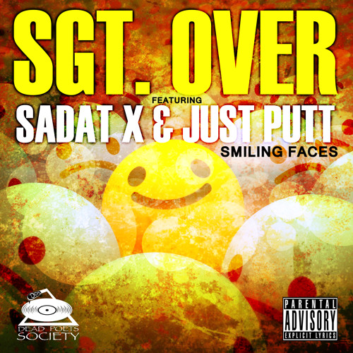 Sgt Over Ft Sadat X, Just Putt - Smiling Faces
