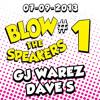 GJ Warez vs Dave-S @ Blow The Speakers 07-09-2013