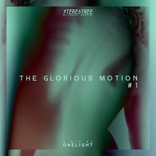 The Glorious Motion #1