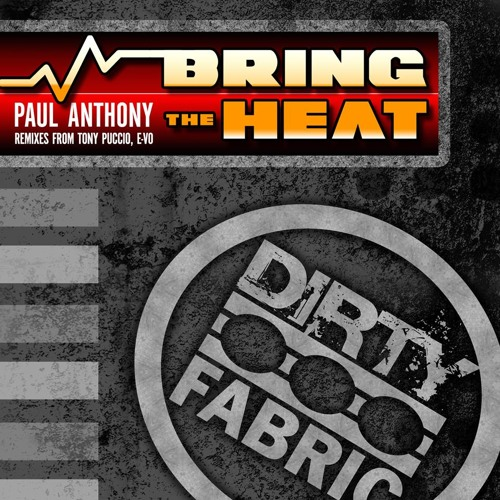 Paul Anthony - Bring The Heat (E-VO Remix)
