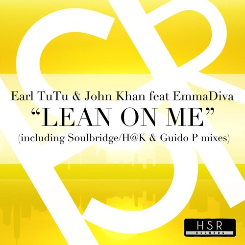 Earl TuTu & John Khan Feat EmmaDiva - Lean On Me (Guido P Athmosphere Mix)PROMO