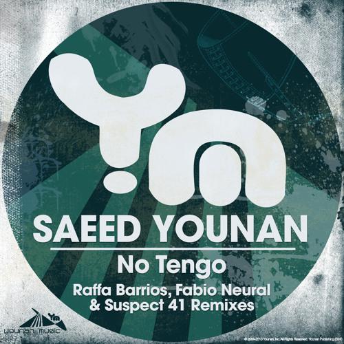 Saeed Younan - No Tengo [Rafa Barrios remix]