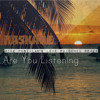 Are You Listening (Mike Punzalan's Love Poisoned Remix)