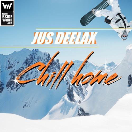 Jus Deelax - Chill home (Original mix)