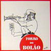 Forró do Bolão - O Bom Tocador