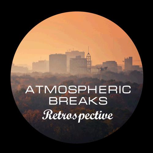 Atmospheric Breaks Retrospective (Esthetics of Music Podcast No.1)