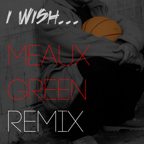 TWERK | Skee-Lo - I Wish (Meaux Green Remix)