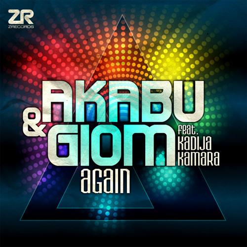 Akabu & Giom feat Kadija Kamara - Again