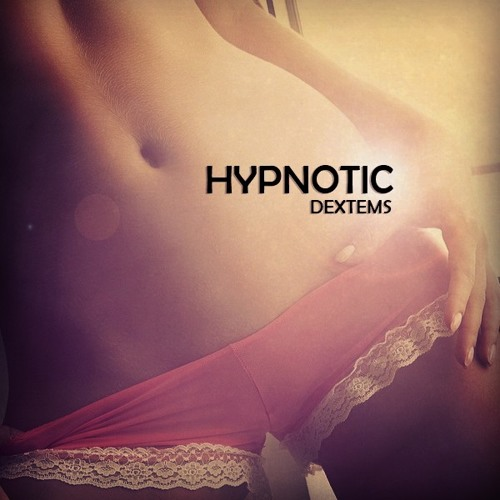 DEXTEMS - HYPNOTIC