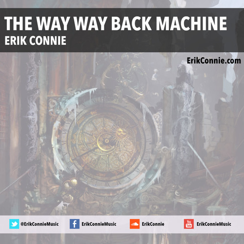 The Way Way Back Machine