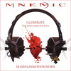 MNEMIC - Illuminate > DJ UHHLANBATHOR Remix