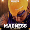 MADNESS//ANLE PESSON'(oncle demon riddim)2013
