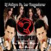 132 - LAS VENGADORAS - Soy Soltera y Hago Lo Que Quiera [PELIGRO FT ÐUPER - EDUX] (INTRO PITBULL)