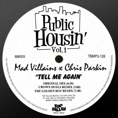 Mad Villains & Chris Parkin - Tell Me Again (OUT NOW @ TOP BILLIN)