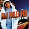 DJ FELLI FEL - Get Buck In Here ( ROKIN Trap Remix )