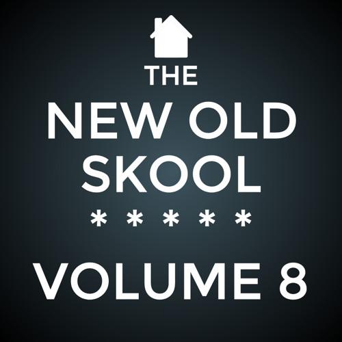 The New Old Skool - Vol. 8