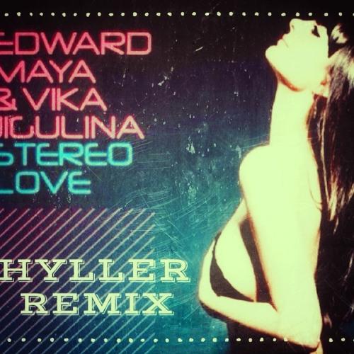 Edward Maya - Stereo Love (Hyller Dub 2013)