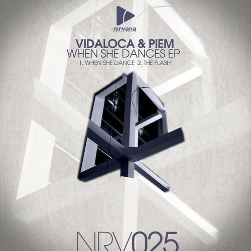 Vidaloca & piem - when she dance ( original mix ) NIRVANA REC