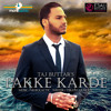 Pakke Karde - Taj Buttar Ft. Mofolactic - Out Now on iTunes! mp3