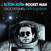 Elton John - Rocket Man (Groovefunkel New Fuse Remix)***** SEE DESCRIPTION FOR LINK *****