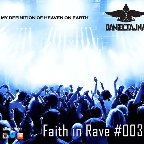 Faith In Rave #003