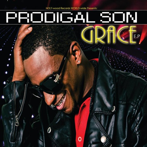 PRODIGAL SON - Go Harder The GRACE E.P