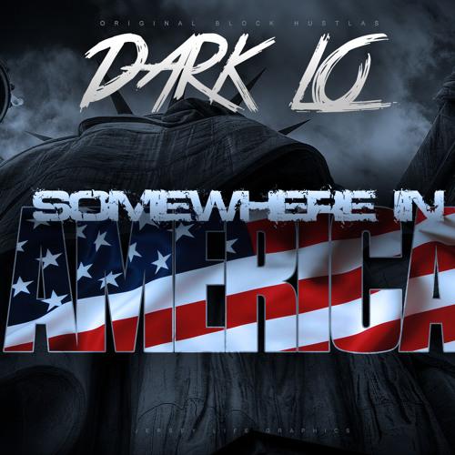 Dark Lo - Somewhere In America (Remix)