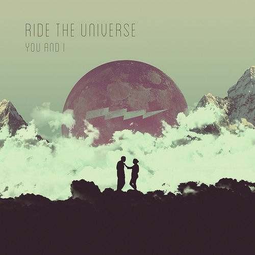 Ride The Universe You And I DreamWave Dave ReWerk