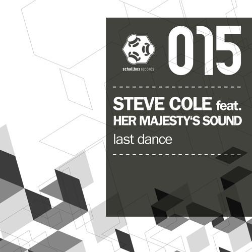 SBR015 // Steve Cole feat. Her Majesty's Sound - Last Dance