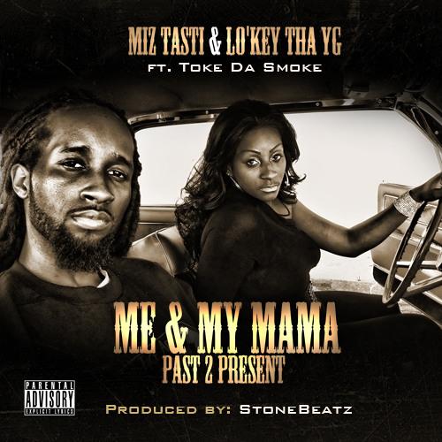 """Past 2 Present"" - Me & My Mama EP"