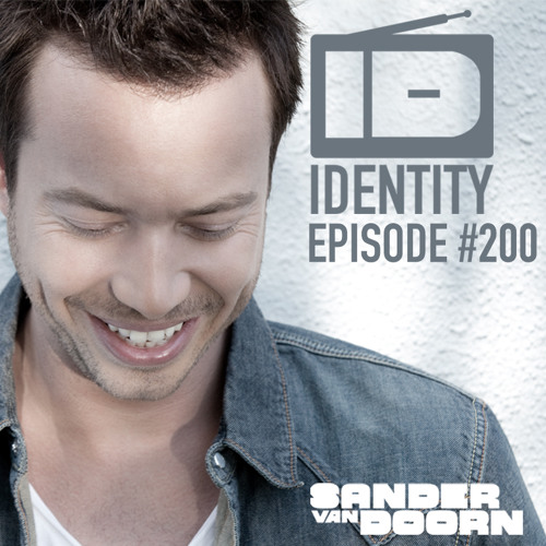 Sander van Doorn - Identity #200 (The Best Of Identity)