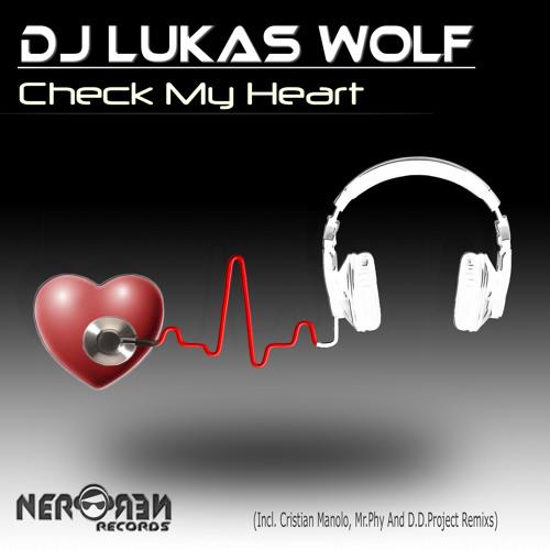 Dj Lukas Wolf - Check my Heart (Deeply Heart Mix)