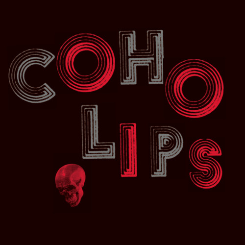 COHO LIPS - LICK YOUR SORE CHOPS