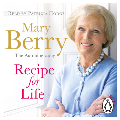 Mary Berry: Recipe for Life (Audiobook Extract) read by Patricia Hodge