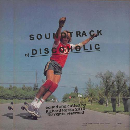 Richard Rossa - Discoholic / FREE DOWNLOAD 320Kbps