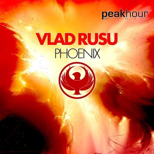 Vlad Rusu - Phoenix (Original Mix) - OUT NOW!