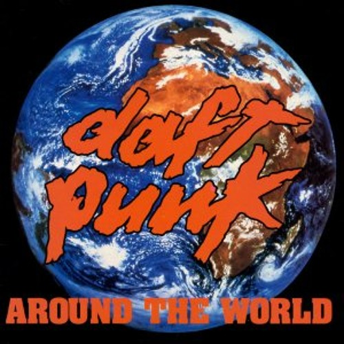 Daft Punk - Around The World - HitFiend Remix