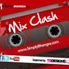 Mix Clash [6] - Epic Bhangra - Aaja Dovey Nachiye Desi Mix mp3