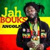 Jah Bouks - Angola [2013]