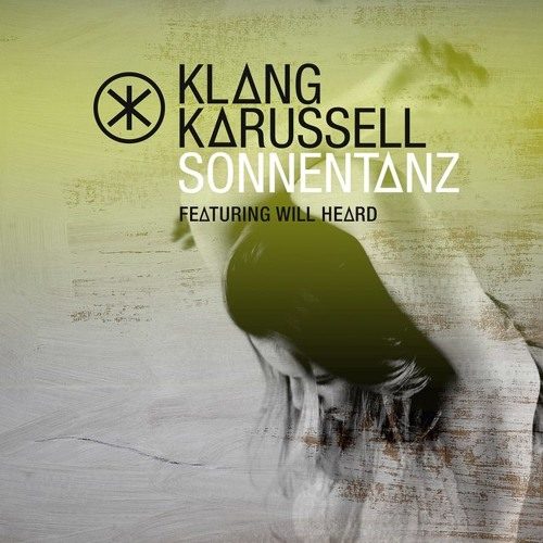 Klangkarussell - Sonnentanz (feat. Will Heard) [Sun Don't Shine   Jakwob Remix]