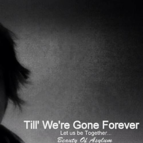 Until Forever.. (I Would Love You Tender)