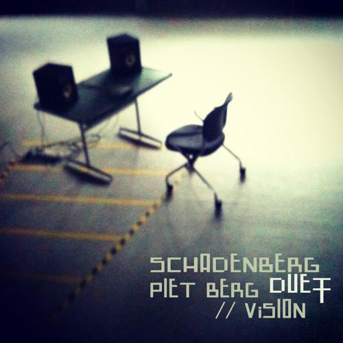 Schadenberg - Duett ( Piet Berg Vision )