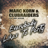 Marc Korn & Clubraiders feat. Orry Jackson - Everybody Likes To Party (DJane Housekat Remix Hörprobe)